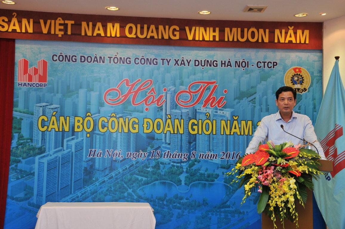Đồng chí Bùi Xuân Dũng - Bí thư đảng ủy, Chủ tịch Hội đồng quản trị phát biểu tại Hội thi.